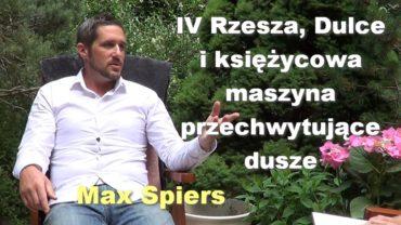 IV Rzesza, Dulce i księżycowa maszyna przechwytujące dusze – Max Spiers