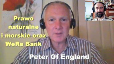 Prawo naturalne i morskie oraz WeRe Bank – Peter Of England
