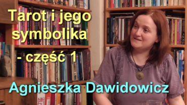 Tarot i jego symbolika – część 1 – Agnieszka Dawidowicz
