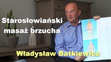 Starosłowiański masaż brzucha – Władysław Batkiewicz