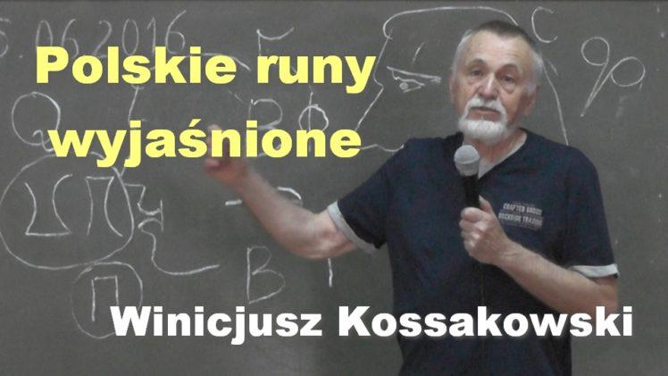 Polskie runy wyjaśnione – Winicjusz Kossakowski