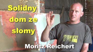 Solidny dom ze słomy – Moritz Reichert