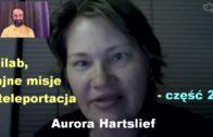Milab, tajne misje i teleportacja, część 2 – Aurora Hartslief