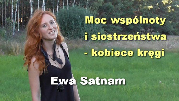 Moc wspólnoty i siostrzeństwa – kobiece kręgi – Ewa Satnam