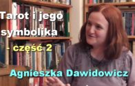 Tarot i jego symbolika – część 2 – Agnieszka Dawidowicz