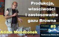 Wolna energia #5 – Produkcja, właściwości i zastosowanie gazu Browna – Adam Możdżonek