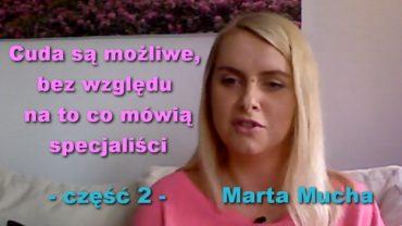 cuda-sa-mozliwe-bez-wzgledu-na-to-co-mowia-specjalisci-marta-mucha_n