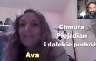 Chmura Plejadian i dalekie podróże – Ava