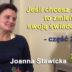 Jeśli chcesz zmian, to zmień swoją świadomość, część 2 – Joanna Stawicka