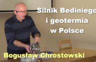 Silnik Bediniego i geotermia w Polsce – Bogusław Chrostowski