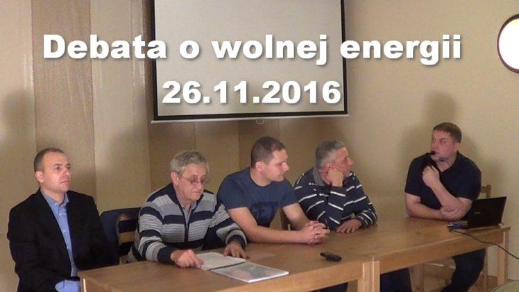 Debata o wolnej energii, 26.11.2016