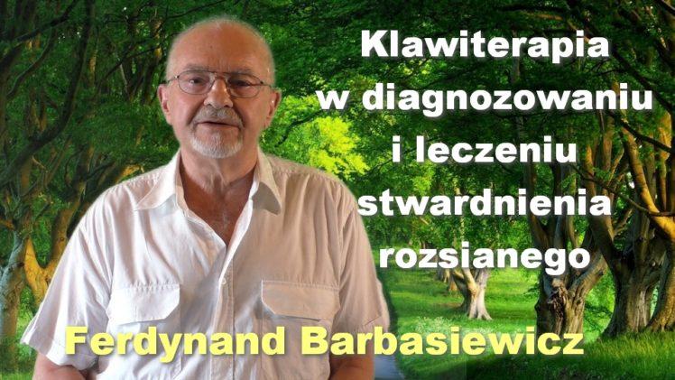 Klawiterapia w diagnozowaniu i leczeniu stwardnienia rozsianego – Ferdynand Barbasiewicz