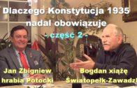 Dlaczego Konstytucja 1935 nadal obowiązuje, część 2 – Jan Zbigniew hrabia Potocki i Bogdan xiążę Światopełk-Zawadzki