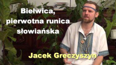 Jacek Greczyszyn bielwica