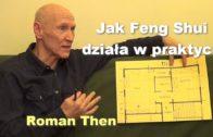 Jak Feng Shui działa w praktyce – Roman Then