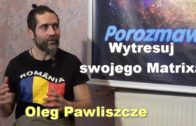 Wytresuj swojego Matrixa – Oleg Pawliszcze