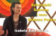 Syberyjski Szaman i moc Szałasu Potów – Izabela Ewa Ołdak