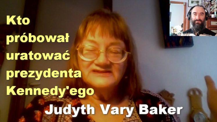 Kto próbował uratować prezydenta Kennedy'ego – Judyth Vary Baker