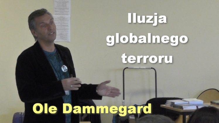 Iluzja globalnego terroru – Ole Dammegard