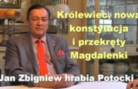 Królewiec, nowa konstytucja i przekręty Magdalenki – Jan Zbigniew hrabia Potocki