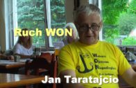 Ruch WON – Jan Taratajcio