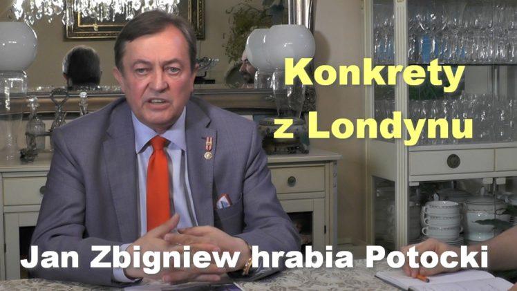 Konkrety z Londynu – Jan Zbigniew hrabia Potocki