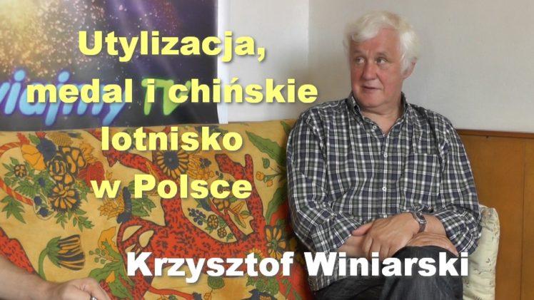 Utylizacja, medal i chińskie lotnisko w Polsce – Krzysztof Winiarski