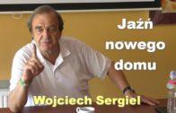 Jaźń nowego domu – Wojciech Sergiel