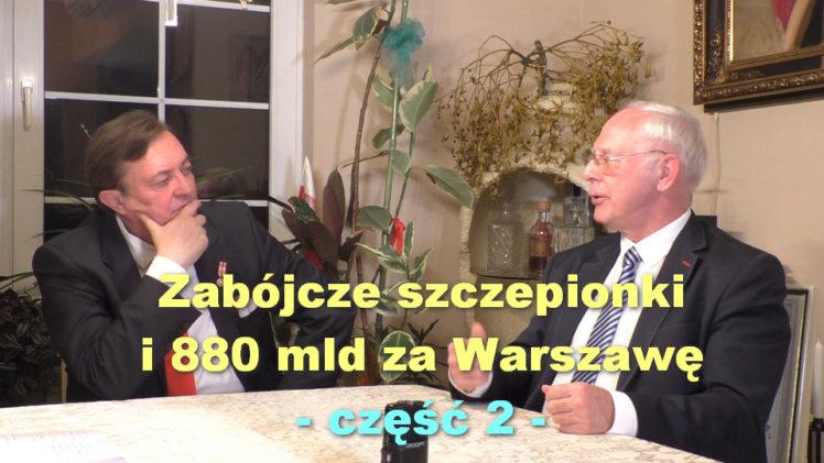 Zabójcze szczepionki i 880 mld za Warszawę, część 2 – Jan Zbigniew hrabia Potocki i Jerzy Zięba