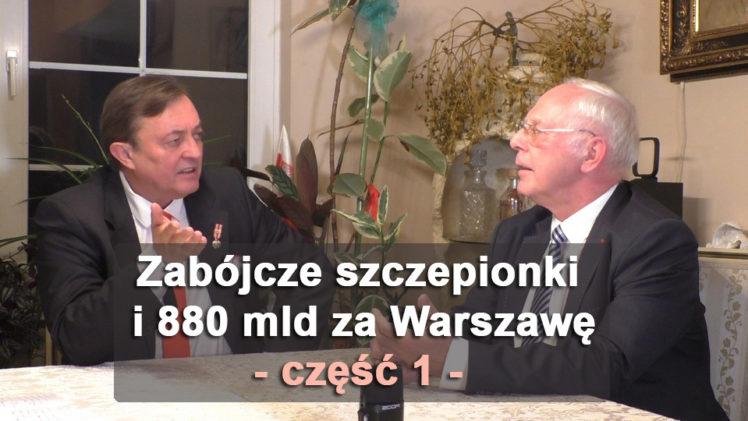 Zabójcze szczepionki i 880 mld za Warszawę, część 1 – Jan Zbigniew hrabia Potocki i Jerzy Zięba