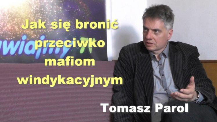 Jak się bronić przeciwko mafiom windykacyjnym – Tomasz Parol