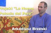 """Projekt """"La Nueva Polonia del Peru"""" – Arkadiusz Brzeski"""