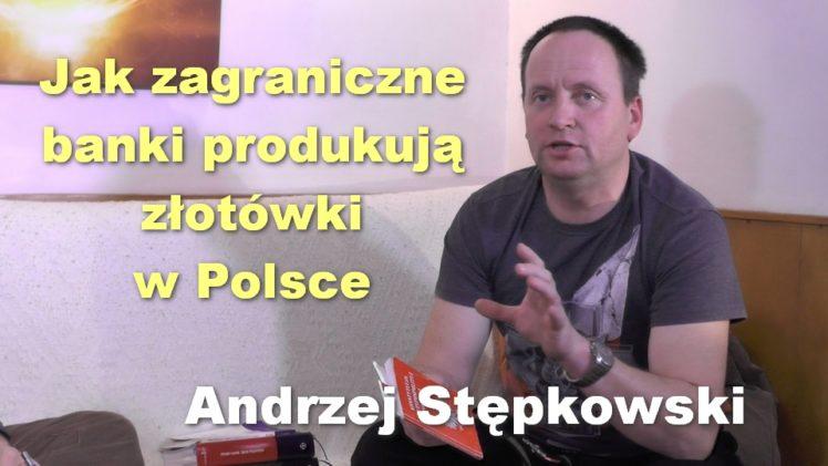 Jak zagraniczne banki produkują złotówki w Polsce – Andrzej Stępkowski