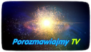 Kosmiczne ujawnienie – Sławek Lernaciński | Porozmawiajmy TV