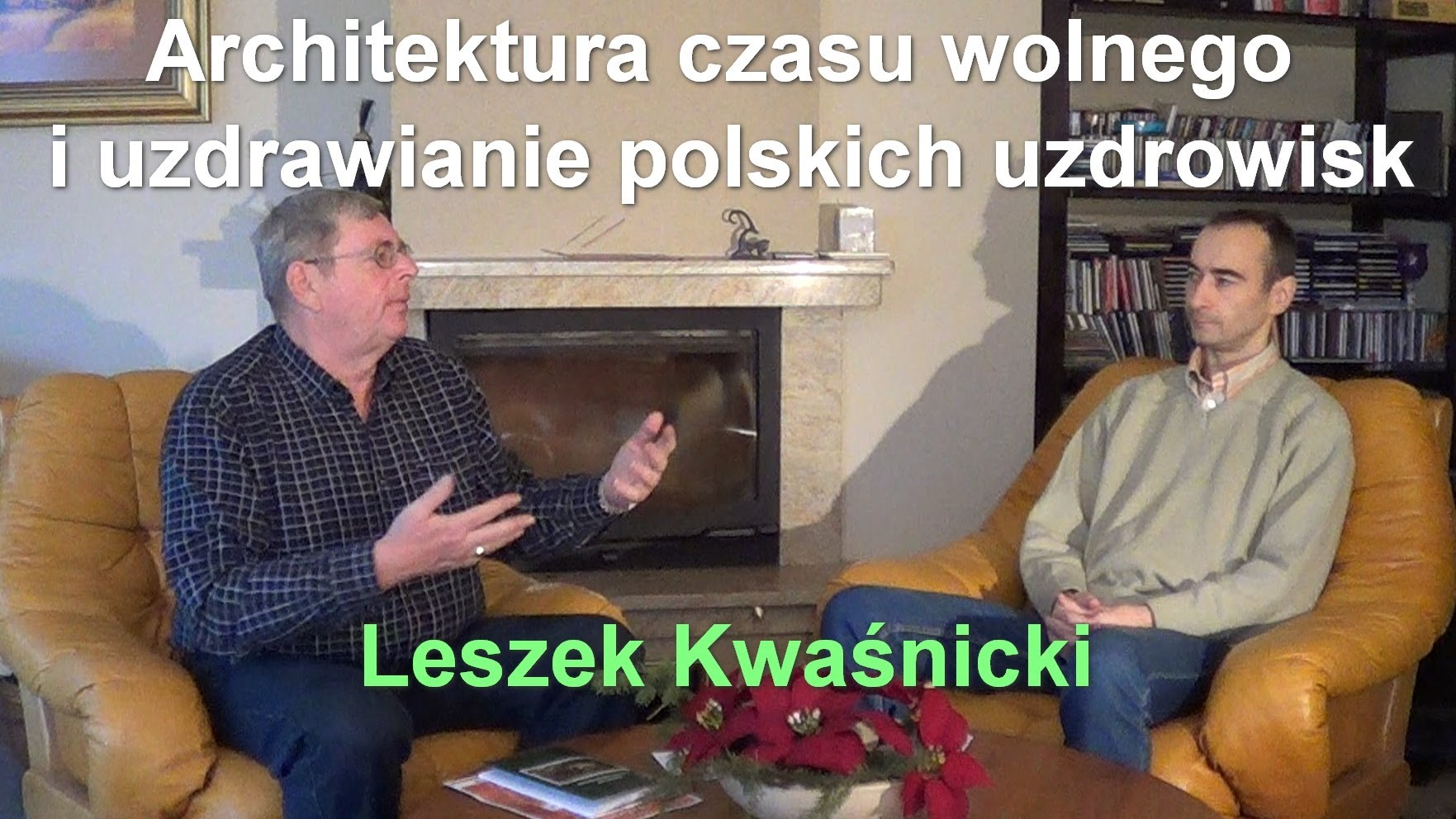 Architektura czasu wolnego  i uzdrawianie polskich uzdrowisk – Leszek Kwaśnicki