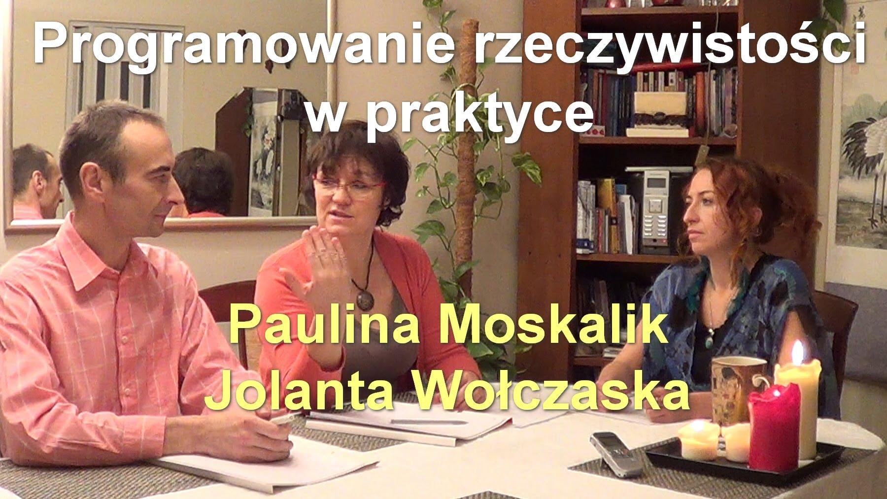 Programowanie rzeczywistości w praktyce – Paulina Moskalik