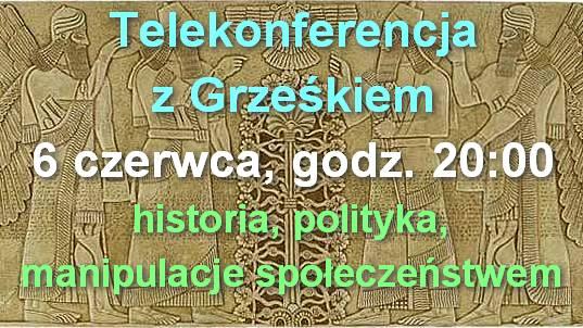 Telekonferencja z Grześkiem, 6.06.2014.