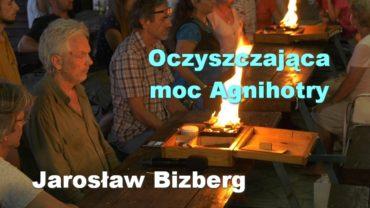 Agnihotra Jaroslaw Bizberg