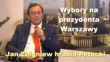 Jan Zbigniew Potocki prezydent Warszawy