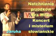 Jaruha koncert Era Wilka