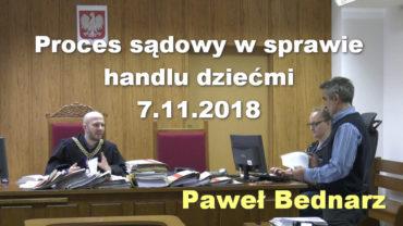 Pawel Bednarz proces sadowy