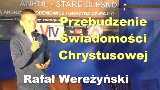 Przebudzenie Świadomości Chrystusowej – Rafał Wereżyński