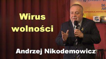 Andrzej Nikodemowicz wirus wolnosci