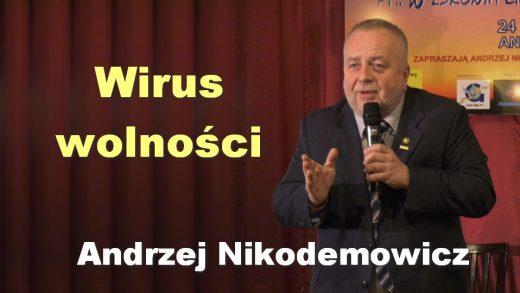 Wirus wolności – Andrzej Nikodemowicz