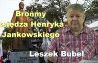 Leszek Bubel bronmy ksiedza Jankowskiego