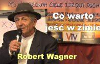 Robert Wagner co warto jesc