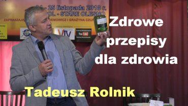 Tadeusz Rolnik przepisy