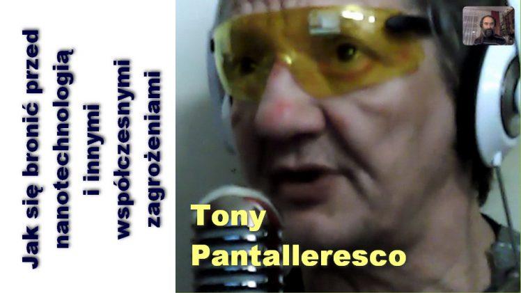 Jak się bronić przed nanotechnologią i innymi współczesnymi zagrożeniami – Tony Pantalleresco
