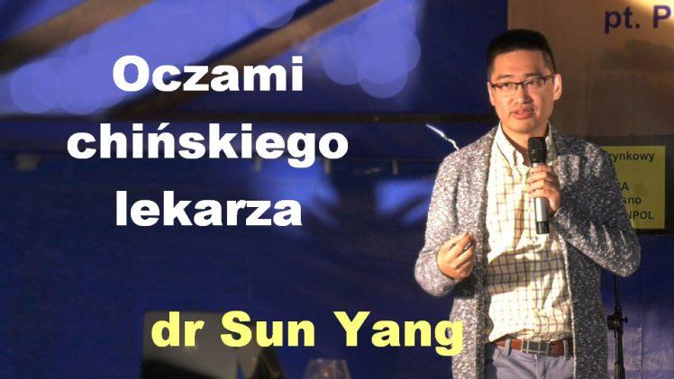 Oczami chińskiego lekarza – dr Sun Yang