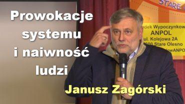 Janusz Zagorski Prowokacje systemu